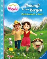 Heidi: Ankunft in den Bergen - Heidis Geschichte Band 1