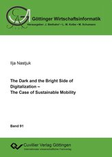 The Dark and the Bright Side of Digitalization - The Case of Sustainable Mobility