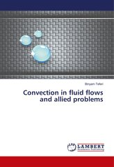 Convection in fluid flows and allied problems