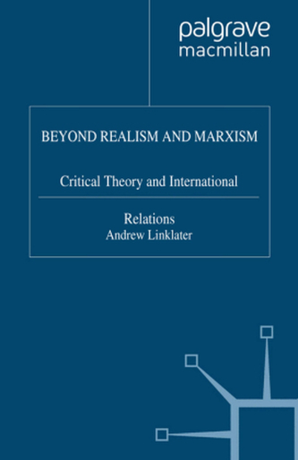 Beyond Realism and Marxism