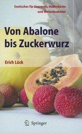 Von Abalone bis Zuckerwurz