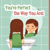 You\'re Perfect the Way You Are!