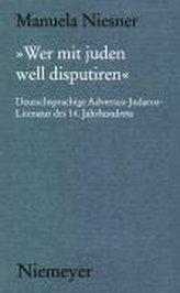 »Wer mit juden well disputiren«