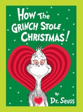 How the Grinch Stole Christmas! Grow Your Heart Edition: Grow Your Heart 3-D Cover Edition
