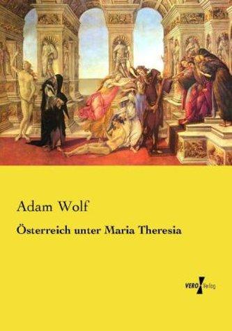 Österreich unter Maria Theresia