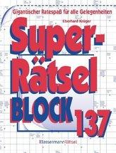 Superrätselblock. Bd.137
