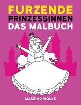 Furzende Prinzessinnen - Das Malbuch