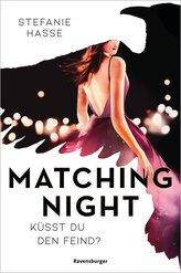 Matching Night, Band 1: Küsst du den Feind?