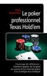 Le poker professionnel Texas Hold\'em