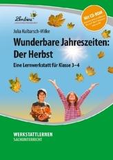 Wunderbare Jahreszeiten: Der Herbst, m. CD-ROM