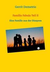 Familia Fabula Teil II