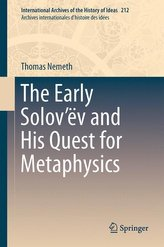The Early Solov\'ëv and His Quest for Metaphysics