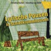 Lyrische Pausen in Schiefkrummhausen
