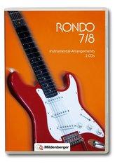 RONDO 7/8 - Instrumental-Arrangements · Neubearbeitung