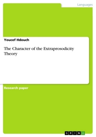 The Character of the Extraprosodicity Theory