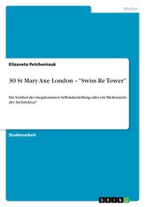 """30 St Mary Axe London - \""""Swiss Re Tower\"""""""