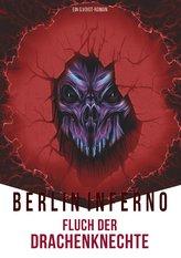Berlin Inferno - Fluch der Drachenknechte