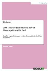 20th Century Scandinavian Life in Minneapolis and St. Paul