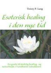 Esoterisk healing i den nye tid