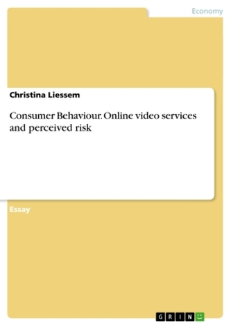 Consumer Behaviour. Online video services and perceived risk