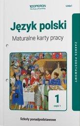 J. polski LO 1 Maturalne karty pracy ZP cz.1 2019