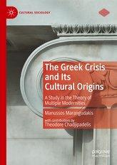 The Greek Crisis and Its Cultural Origins