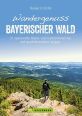 Wandergenuss Bayerischer Wald