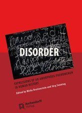 Disorder: Expressions of an Amorphous Phenomenon