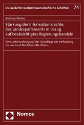 Stärkung der Informationsrechte des Landesparlaments in Bezug auf beabsichtigtes Regierungshandeln