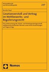 Gesetzesverstoß und Vertrag im Wettbewerbs- und Regulierungsrecht