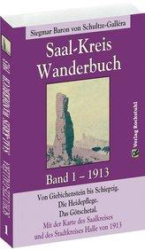 SAAL-KREIS WANDERBUCH 1913 - Band 1 von 5