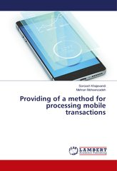Providing of a method for processing mobile transactions