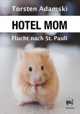 Hotel Mom - Flucht nach St. Pauli