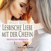 Lesbische Liebe mit der Chefin | Erotische Geschichte Audio CD