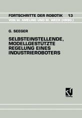 Selbsteinstellende, Modellgestützte Regelung Eines Industrieroboters