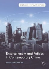 Entertainment and Politics in Contemporary China