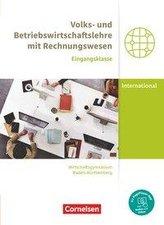 Wirtschaftsgymnasium Baden-Württemberg Eingangsklasse. Profil Internationale Wirtschaft - VWL und BWL mit ReWe - Schülerbuch