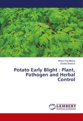 Potato Early Blight : Plant, Pathogen and Herbal Control