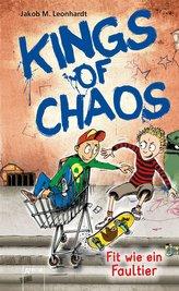Kings of Chaos (2). Fit wie ein Faultier