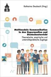 Multimediale Kommunikation in den Hypermedien und Deutschunterricht