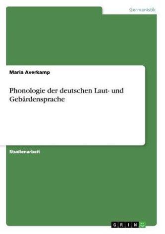 Phonologie der deutschen Laut- und Gebärdensprache