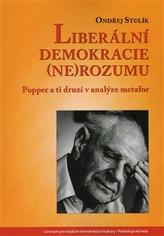Liberální demokracie (ne)rozumu