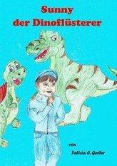 Sunny der Dino Flüsterer