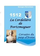 La Cordelière de Portzmoguer - Corsaire du Pays d\'Iroise