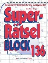 Superrätselblock. Bd.136