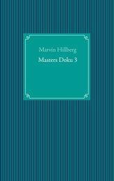 Masters Doku 3