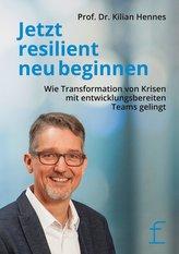 Jetzt resilient neu beginnen