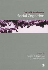 The SAGE Handbook of Social Cognition