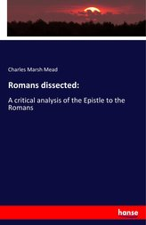 Romans dissected: