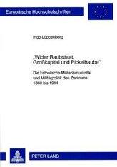 «Wider Raubstaat, Großkapital und Pickelhaube»
